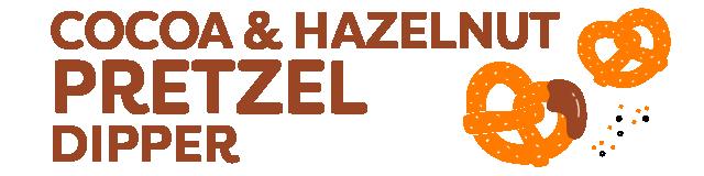 cocoa hazelnut pretzel dipper
